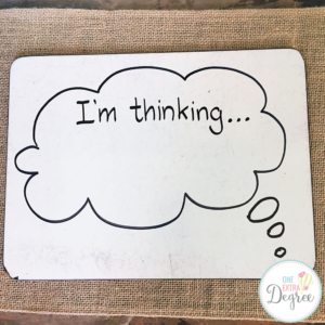 Create a Think Aloud Prop with a White Board